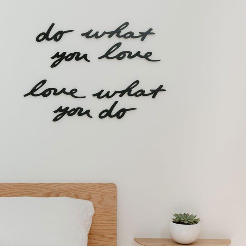 Διακοσμητική Επιγραφή Do What You Love 470170-040 Black Umbra